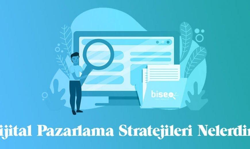 Dijital Pazarlama Stratejisi